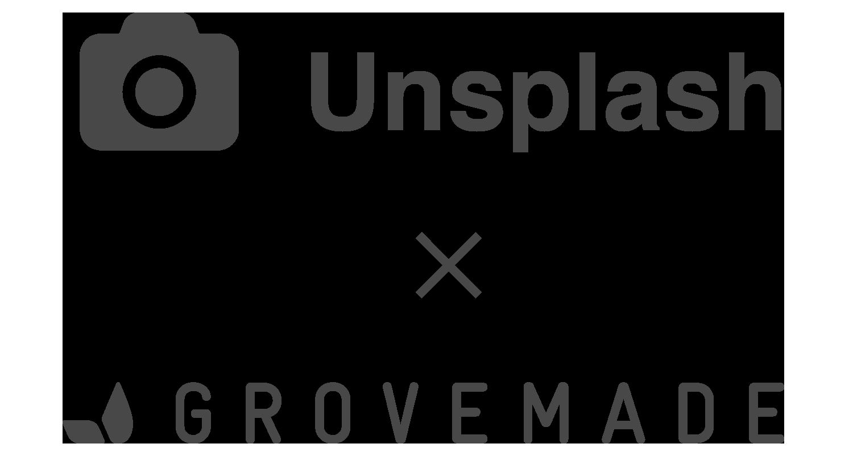 Unsplash X Grovemade